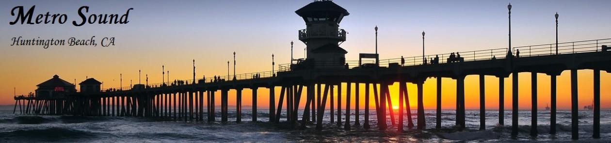 Metro Sound – Huntington Beach